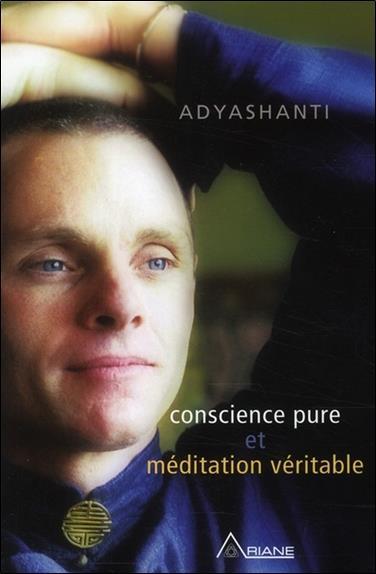 Conscience pure et méditation véritable