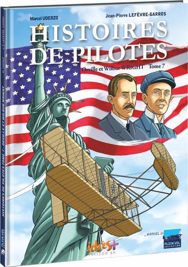 histoires de pilotes t.7 ; Orville et Wilbur Wright