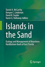 Islands in the Sand  - David B. Snyder - Daniel A. Mccarthy - Kenyon C. Lindeman - Karen G. Holloway-Adkins