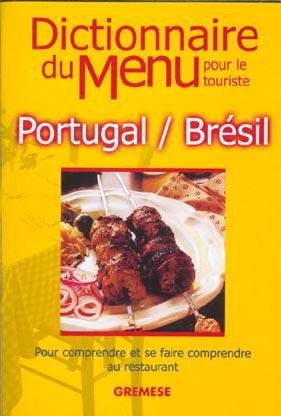 Dictionnaire du menu pour le touriste ; portugal bresil