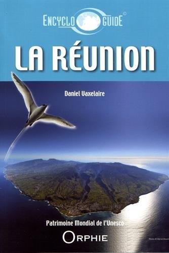 Encycloguide ; la Réunion