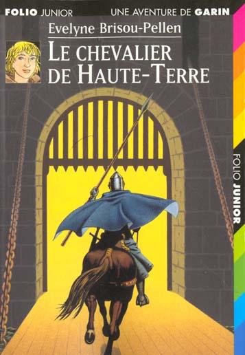 Garin Trousseboeuf T.7 ; le chevalier de Haute-Terre