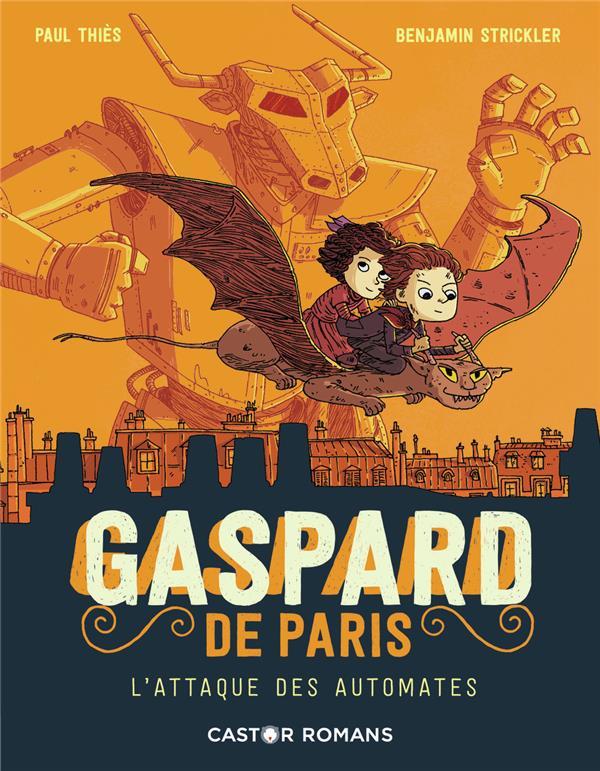 GASPARD DE PARIS  T. 2  -   L'ATTAQUE DES AUTOMATES