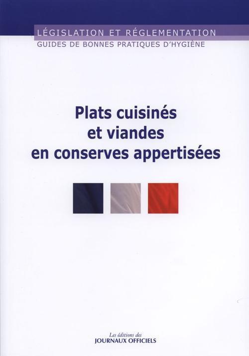 Plats cuisinés et viande en conserves appertisées