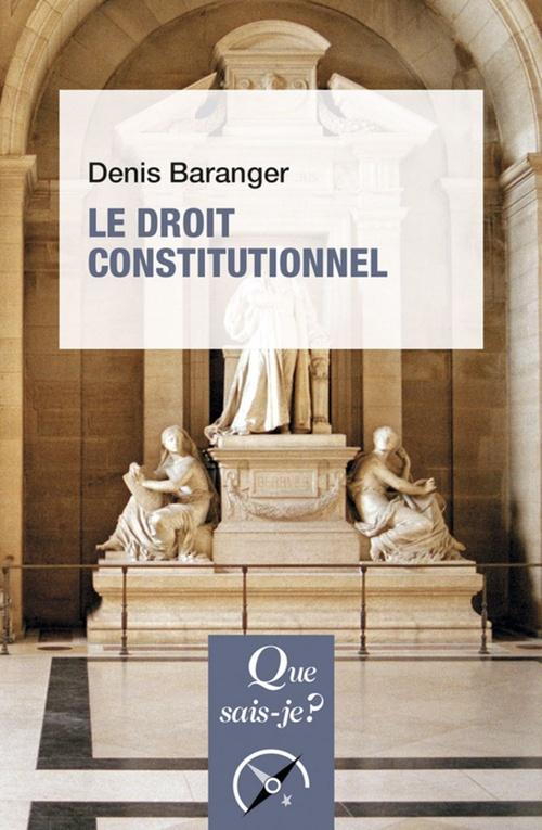 Le droit constitutionnel (7e édition)