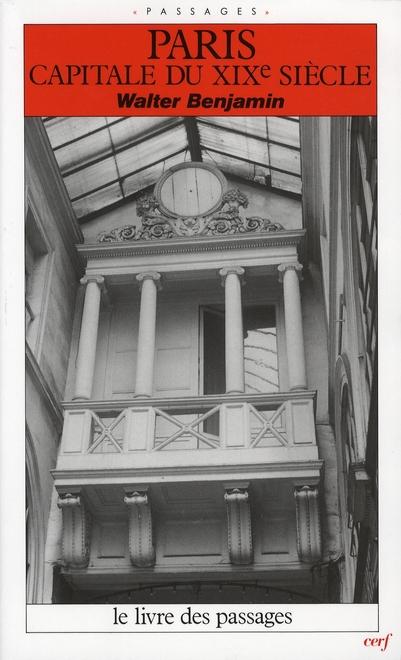 Paris capitale du xix siecle ; le livre des passages