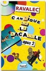 Vente Livre Numérique : Cantique de la racaille Opus 2  - Vincent Ravalec