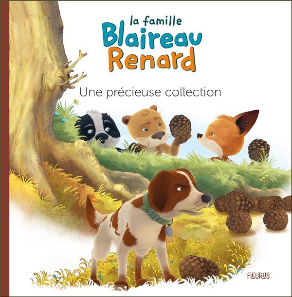 La famille Blaireau-Renard ; une précieuse collection