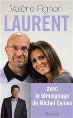 Vente Livre Numérique : Laurent  - Michel Cymes - Valérie Fignon - Patrice Romedenne