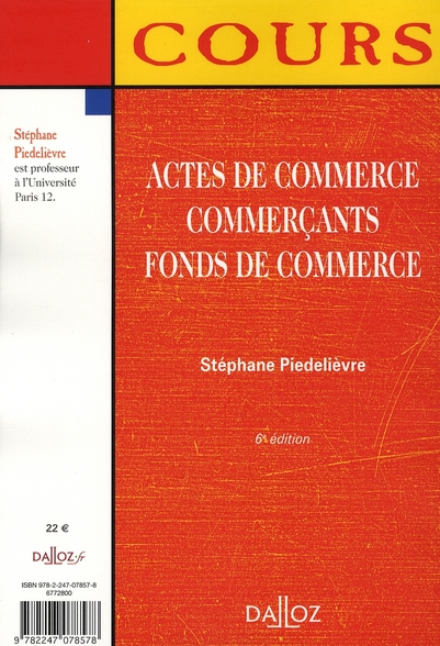Actes de commerce, commerçants, fonds de commerce