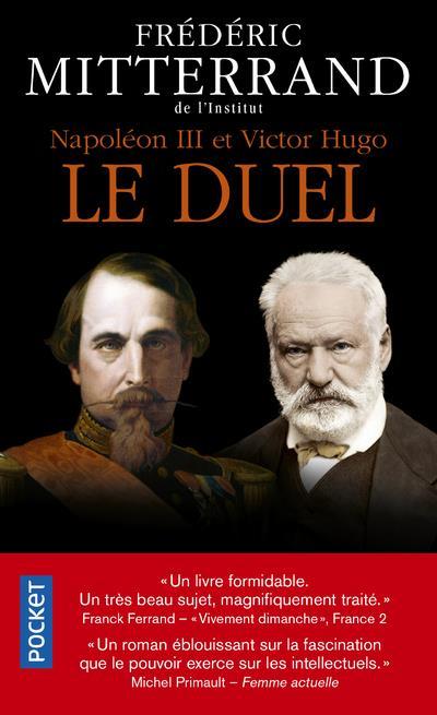 Napoléon III et Victor Hugo ; le duel