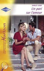 Vente EBooks : Un pari sur l'amour (Harlequin Horizon)  - Shirley Jump