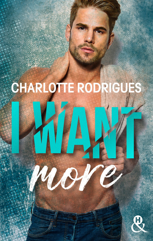 Vente E-Book :                                    I Want More - Charlotte Rodrigues