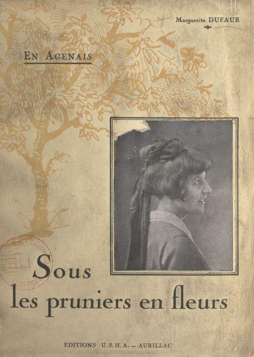 En Agenais  - Marguerite Dufaur