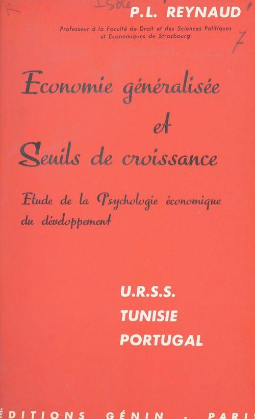 Économie généralisée et seuils de croissance