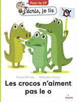 Vente EBooks : Les crocos n'aiment pas le o  - Pascal Brissy