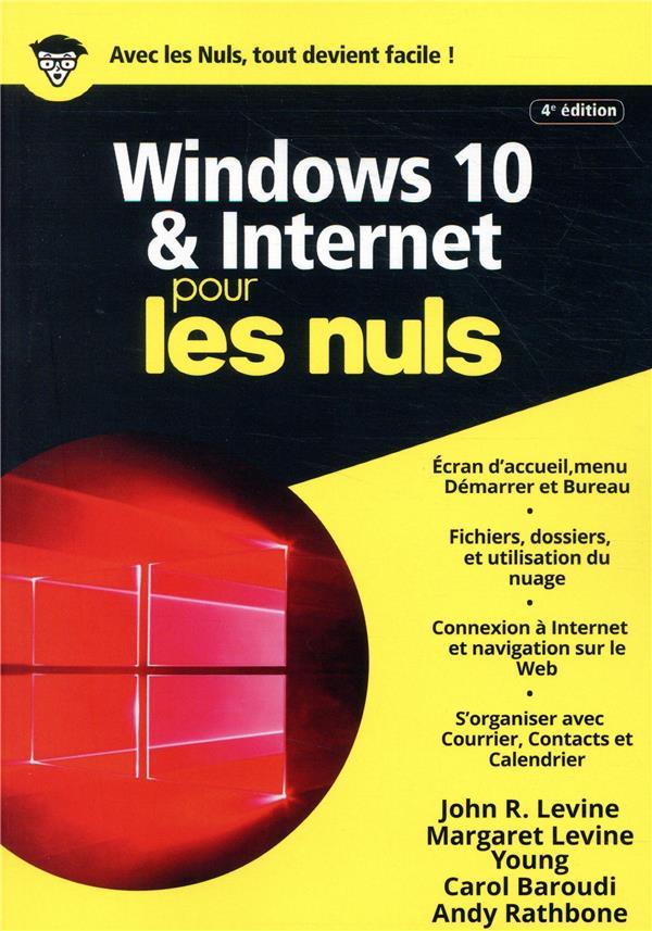 LEVINE, JOHN R. - WINDOWS 10 ET INTERNET POUR LES NULS