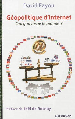 Geopolitique d'internet - qui gouverne le monde ?