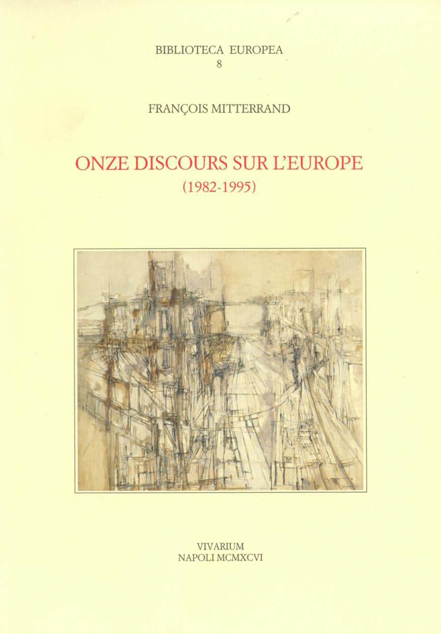 Vente EBooks : Onze discours sur l'Europe, 1982-1995  - François MITTERRAND