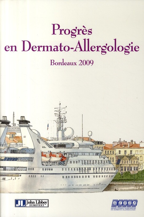 Progrès en dermato-allergologie ; Bordeaux 2009