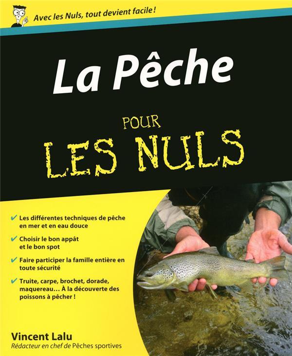 Lalu Vincent - LA PECHE POUR LES NULS