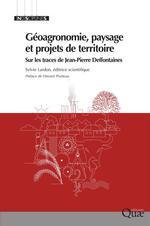 Géoagronomie, paysage et projets de territoires  - Sylvie Lardon
