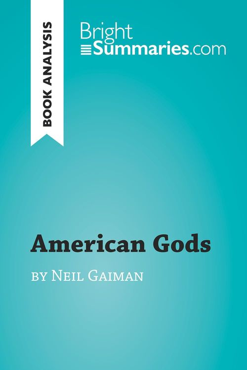 American Gods by Neil Gaiman (Book Analysis)