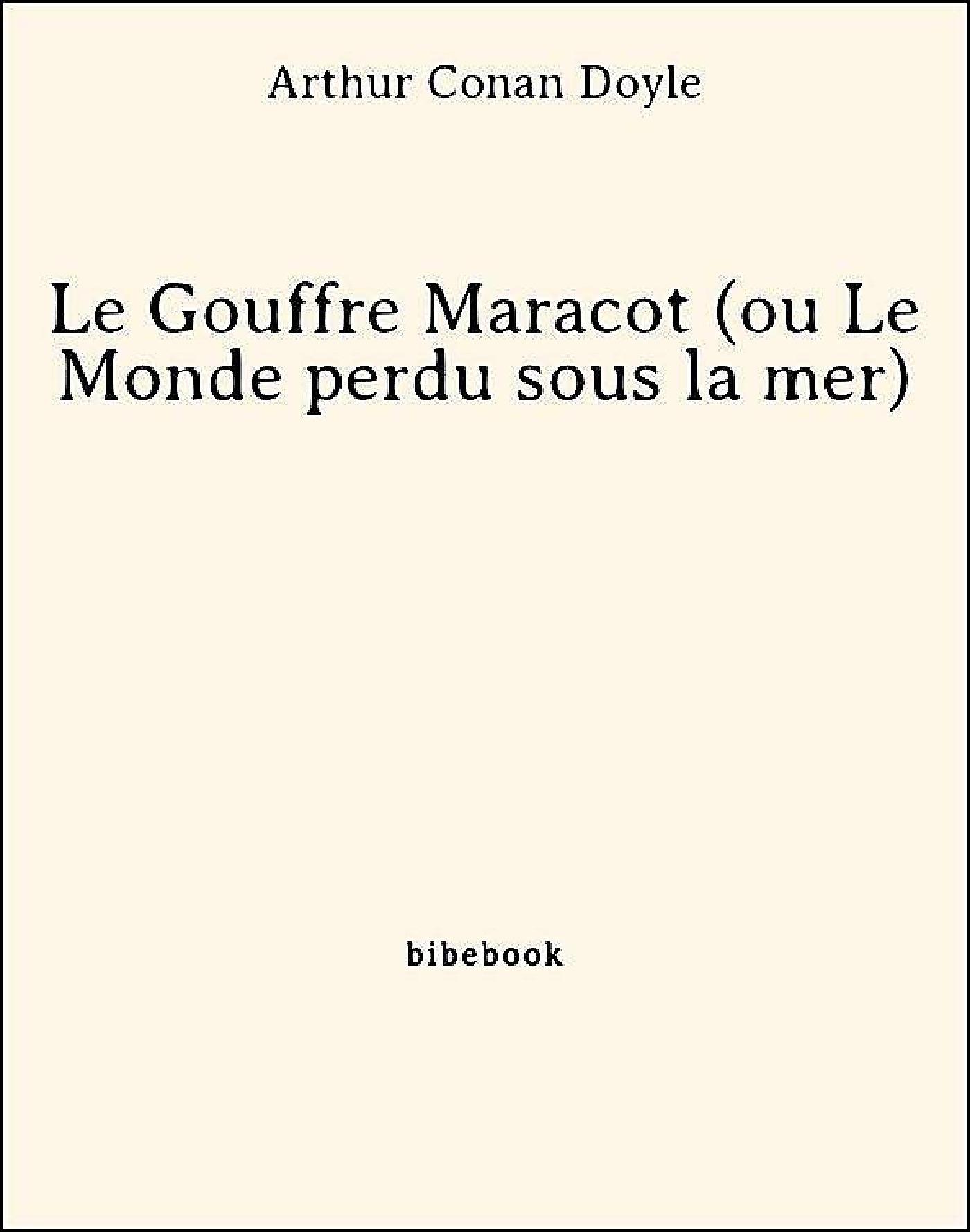 Le Gouffre Maracot (ou Le Monde perdu sous la mer)