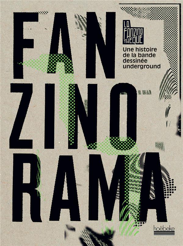 Fanzinorama ; une histoire de la bande dessinée underground