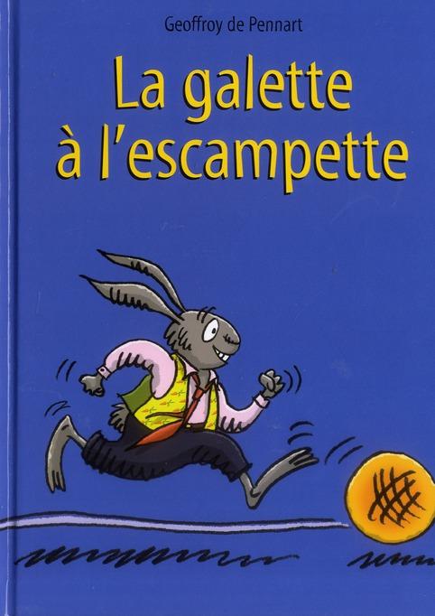 La Galette A L'Escampette