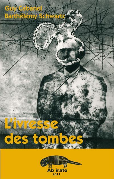 L'IVRESSE DES TOMBES