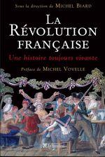 Vente EBooks : La Révolution Française - Une histoire toujours vivante  - Michel Biard
