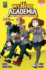 Vente Livre Numérique : Roman My Hero Academia Les dossiers secrets de UA T01  - Kohei Horikoshi - Anri Takahashi