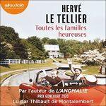 Vente AudioBook : Toutes les familles heureuses  - Hervé Le Tellier