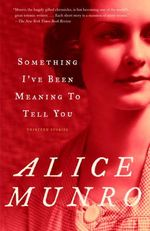 Vente Livre Numérique : Something I've Been Meaning to Tell You  - Alice Munro