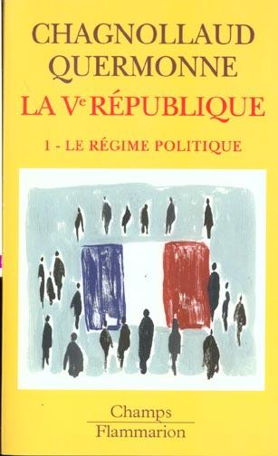 La ve republique - t01 - le regime politique