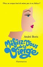 Méfiez-vous de la Vierge  - Andre Boris