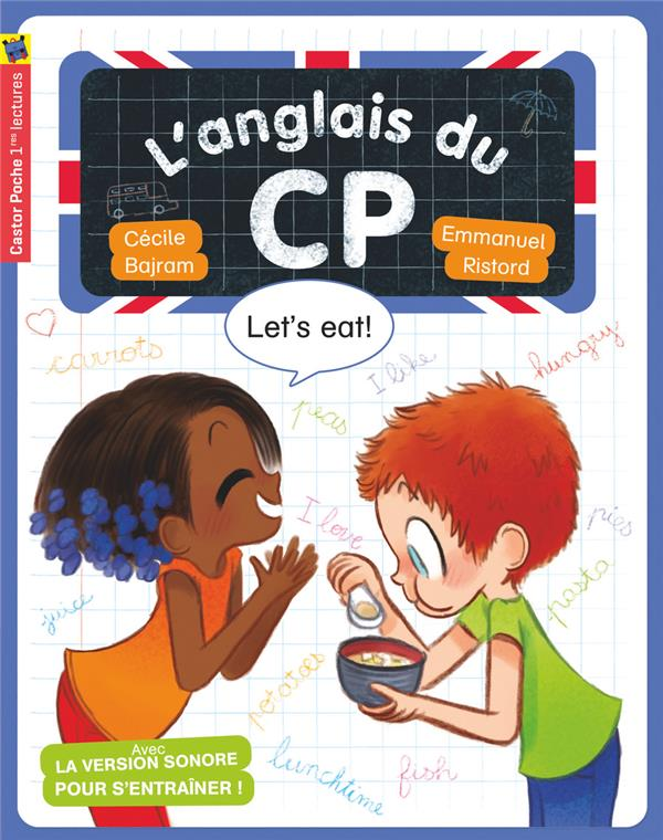 L'anglais du CP ; let's eat