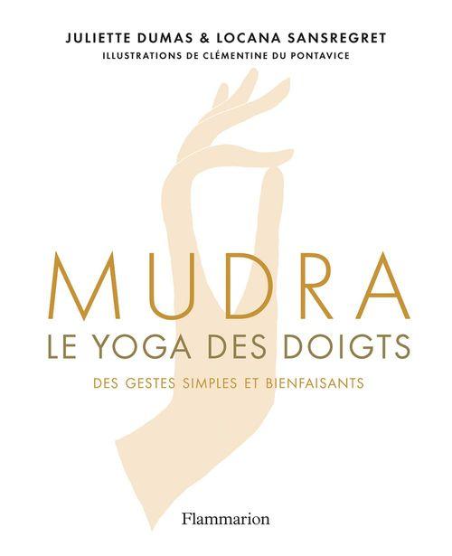 Mudra, le yoga des doigts, des gestes simples et bienfaisants