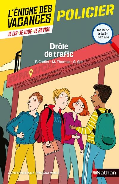 L'ENIGME DES VACANCES COLLEGE T.16 ; drôle de trafic ; de la 6e à la 5e ; 11/12 ans