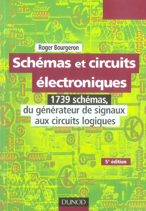 Schemas Et Circuits Electroniques - Tome 2 - 5eme Edition (5e Edition)
