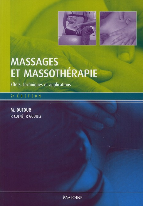 Massages Et Massotherapie, 2e Ed.