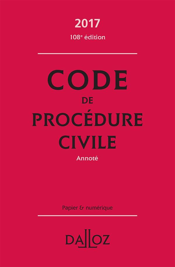 Code de procédure civile annoté (édition 2017)