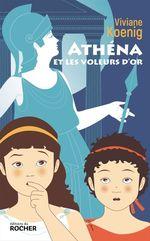 Vente Livre Numérique : Athéna et les voleurs d'or  - Viviane Koenig