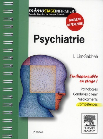 Psychiatrie ; l'indispensable en stage ! (2e édition)