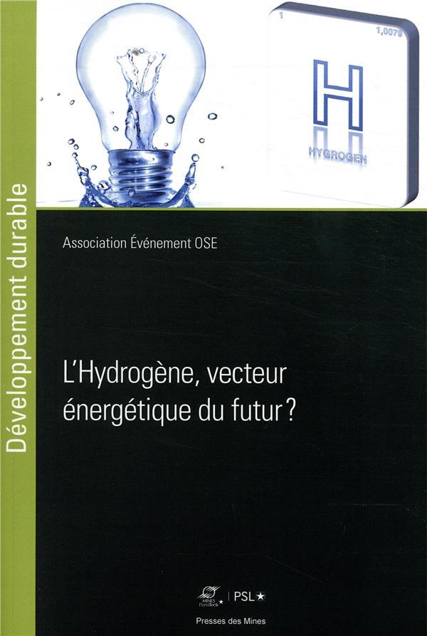 l'hydrogène ; vecteur énergetique du futur