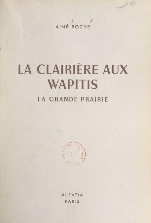 La clairière aux wapitis