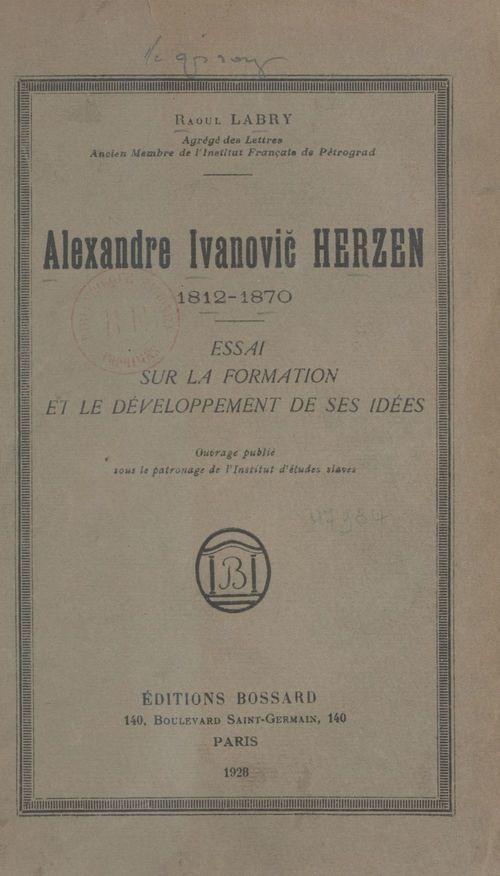 Alexandre Ivanovic Herzen, 1812-1870