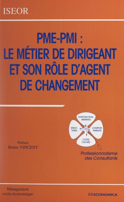 PME-PMI, le métier de dirigeant et son rôle d'agent de changement