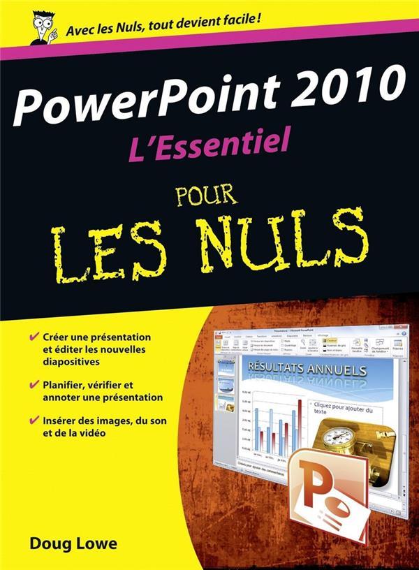 Powerpoint 2010 ; l'essentiel pour les nuls
